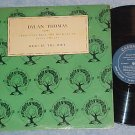 DYLAN THOMAS--SELECTIONS READ BY THE POET--Volume 1--LP