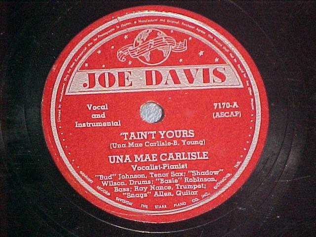 78-UNA MAE CARLISLE-'TAIN'T YOURS--1944--Joe Davis 7170