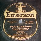 78-EDDIE CANTOR-YOU'D BE SURPRISED--1920--Emerson 10102