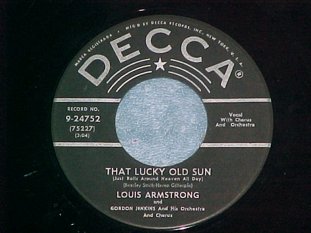 45-LOUIS ARMSTRONG-LUCKY SUN/BLUEBERRY HILL-Decca 24752