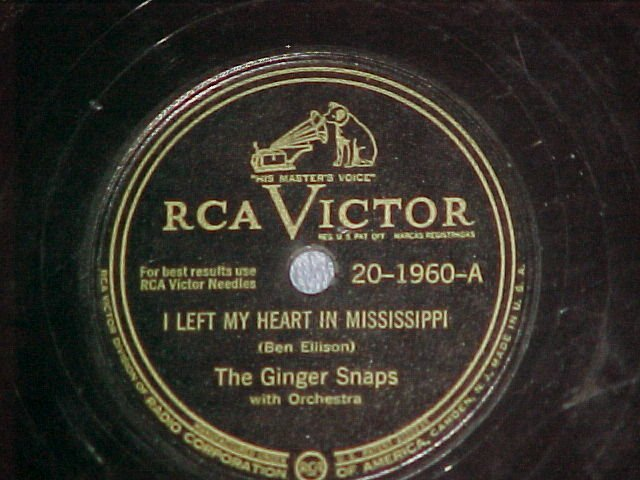 78-THE GINGER SNAPS-I LEFT MY HEART IN MISSISSIPPI-1946