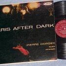 PIERRE DORSEY-PARIS AFTER DARK--VG+ 1956 LP-Coral 57202
