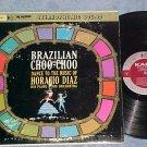 HORACIO DIAZ-BRAZILIAN CHOO CHOO-Stereo Canada LP--Kapp