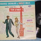 MAURICE CHEVALIER AND HAYLEY MILLS-TEEN STREET-NM/VG+LP