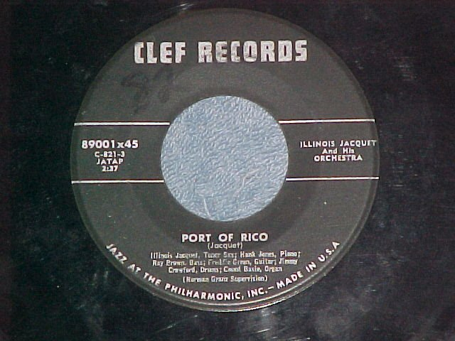 45-ILLINOIS JACQUET-PORT OF RICO--Mid-'50's--Clef 89001