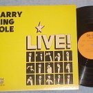 HARRY KING COLE LIVE--VG++ c. 1970 Private AUTOGRAPH LP