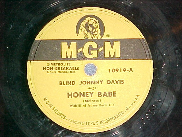 78-BLIND JOHNNY (John) DAVIS-HONEY BABE-1951--MGM 10919