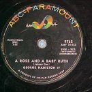 78--GEORGE HAMILTON IV--A ROSE AND A BABY RUTH--1956