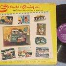 SALUDOS AMIGOS--1959 Disney Sdk LP--Disneyland WDL-3039