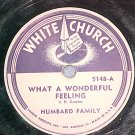 78-(REX)HUMBARD FAMILY-..WONDERFUL FEELING-White Church