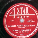 78--TOMMY THOMPSON--DINNER WITH JOLE BLON--4 Star 1359