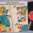 THE DAVE BRUBECK QUARTET--TIME CHANGES--NM/VG++ 1964 LP