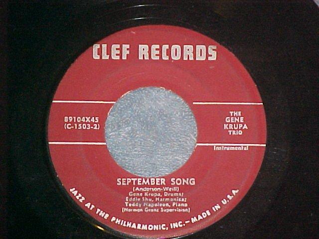 45-GENE KRUPA TRIO--SEPTEMBER SONG-1954--Clef 89104--NM