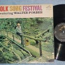 WALTER FORBES--FOLK SONG FESTIVAL--1963 LP--RCA Victor