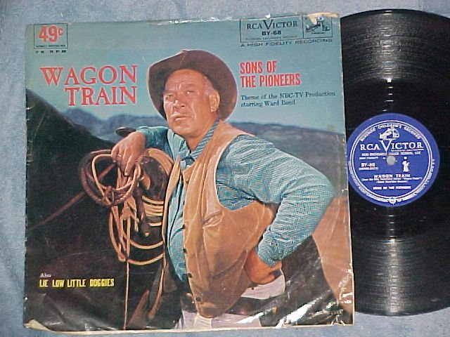 78 w/PS--SONS OF THE PIONEERS--WAGON TRAIN--RCA BY-68