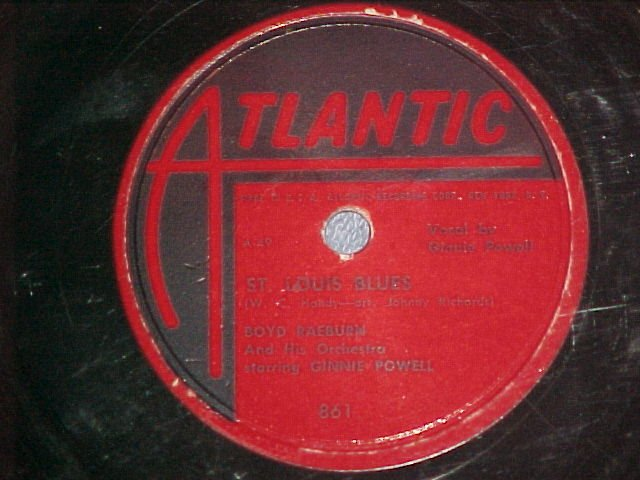 78-BOYD RAEBURN ORCH.-ST. LOUIS BLUES-1947-Atlantic 861