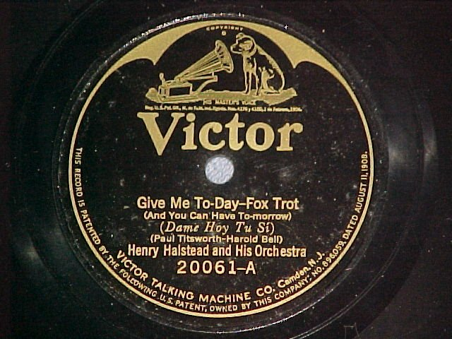 78-HARRY HALSTEAD-GIVE ME TODAY-1926--Victor 20061--VG+