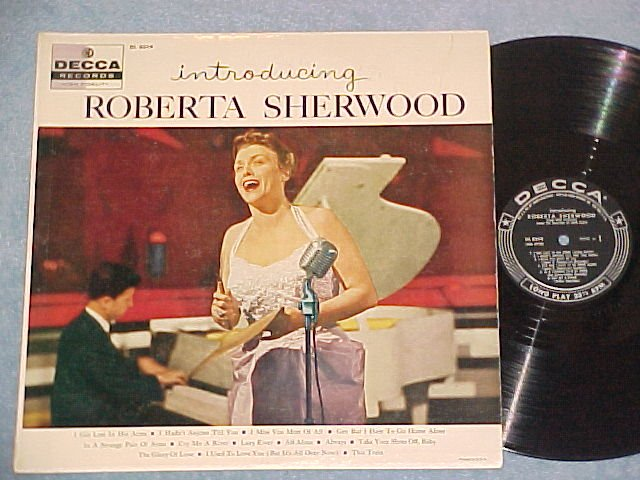 INTRODUCING ROBERTA SHERWOOD-VG+/VG++ '56 LP-Decca 8319