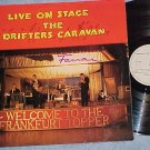 DRIFTERS CARAVAN-WELCOME TO THE FRANKFURT TOPPER-German