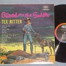 TEX RITTER--BLOOD ON THE SADDLE--NM/VG++ Mono 1962 LP