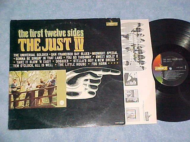 THE JUST IV--THE FIRST TWELVE SIDES--VG++/VG+ 1964 LP