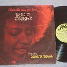 BETTY WRIGHT-I LOVE THE WAY YOU LOVE-VG+ 1972 LP-Alston