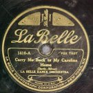 78-LA BELLE DANCE ORCHESTRA-CARRY ME BACK-La Belle 1416