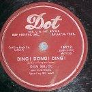 78--DAN BELLOC--DING! DONG! DING!--1953--Dot 15052