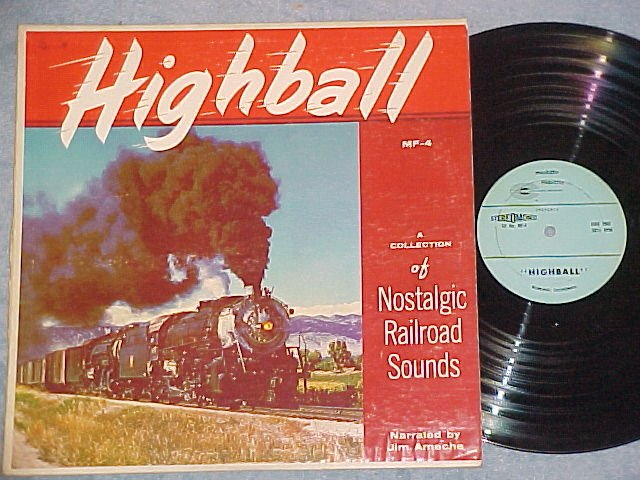 HIGHBALL--NOSTALGIC RAILROAD SOUNDS--1972 Reissue LP