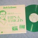 JACK LA LANNE-Rcd #3-HIPS & THIGHS--1964 Green Vinyl LP