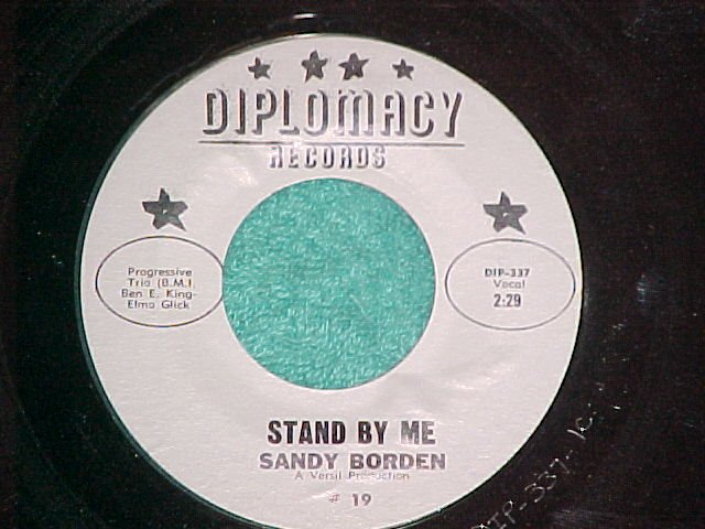 45-SANDY BORDEN--STAND BY ME/DEEPER--Diplomacy 19--VG++