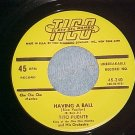 NM 45--TITO PUENTE--HAVING A BALL--?'50's?--Tico 240