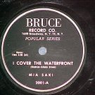 78-MIA SAKI-I COVER THE WATERFRONT/DEED I DO-Bruce 2001