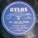 78--FRANKIE LAINE--OH! LADY BE GOOD--1945--Atlas FL-148