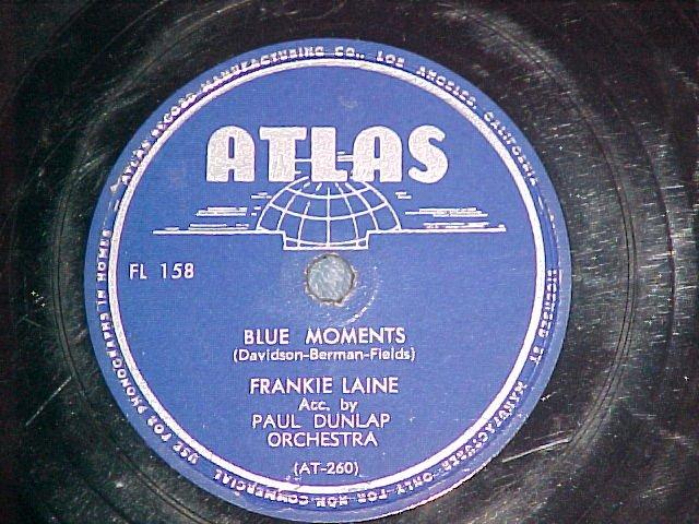 78-FRANKIE LAINE--BLUE MOMENTS--1945--Atlas FL-158--VG+