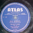 78-FRANKIE LAINE--BLUE MOMENTS--1945--Atlas FL-158--VG+