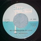 VG++ 45--THE MOMENTS--MY CONFESSION OF LOVE-1968--Stang