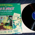 Phil Spector Wall Of Sound Volume 2 Bob B. Soxx UK Lp