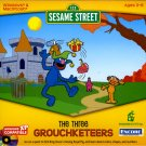 SESAME STREET: THE THREE GROUCHKETEERS