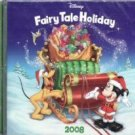 DISNEY FAIRY TALE HOLIDAY CD NEW NIP SEALED MICKEY 2008
