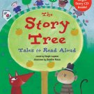 The Story Tree: Tales to Read Aloud (Hardcover with Story CD)