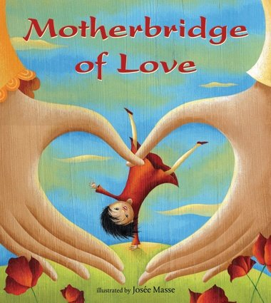 Motherbridge of Love (Hardcover)