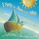 I Spy the Sun in the Sky (Large Format Board Book)