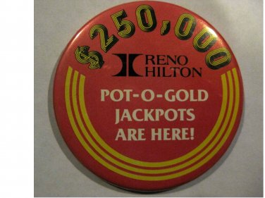 Vintage - Reno Hilton Casino Hotel - Pinback Button from 1970's