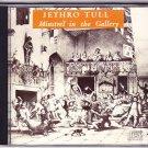 Jethro Tull -- Minstrel in the Gallery