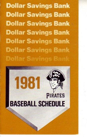 1981 PITTSBURGH PIRATES BASEBALL SCHEDULE