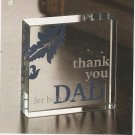 Thank You Dad Glass Cube  #12650