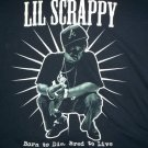 Lil Scrappy Born to Die Bred to Live Shirt Size XL