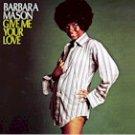 Barbara Mason - Give Me You Love