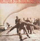Doug Sahm - Texas Rock for Country Rollers